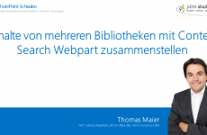 Inhalte von mehreren Bibliotheken mit Content Search Webpart zusammenstellen